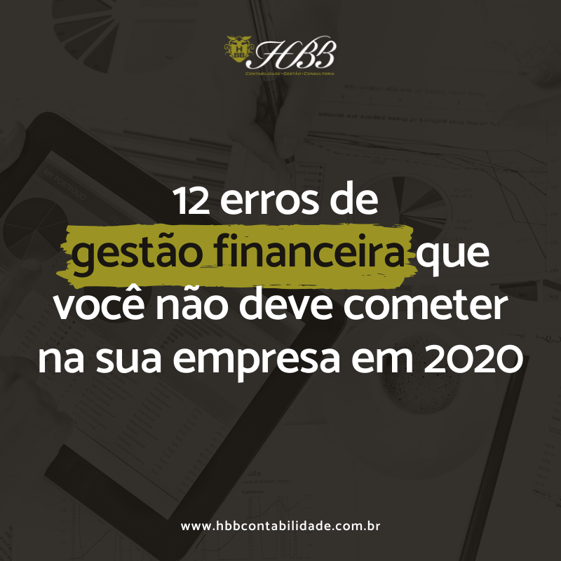 2020-01-22 - 12 ERROS DE FINANÇAS - 01-MATRIZ