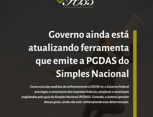 Governo ainda está atualizando a ferramenta de emissão da PGDAS do Simples Nacional